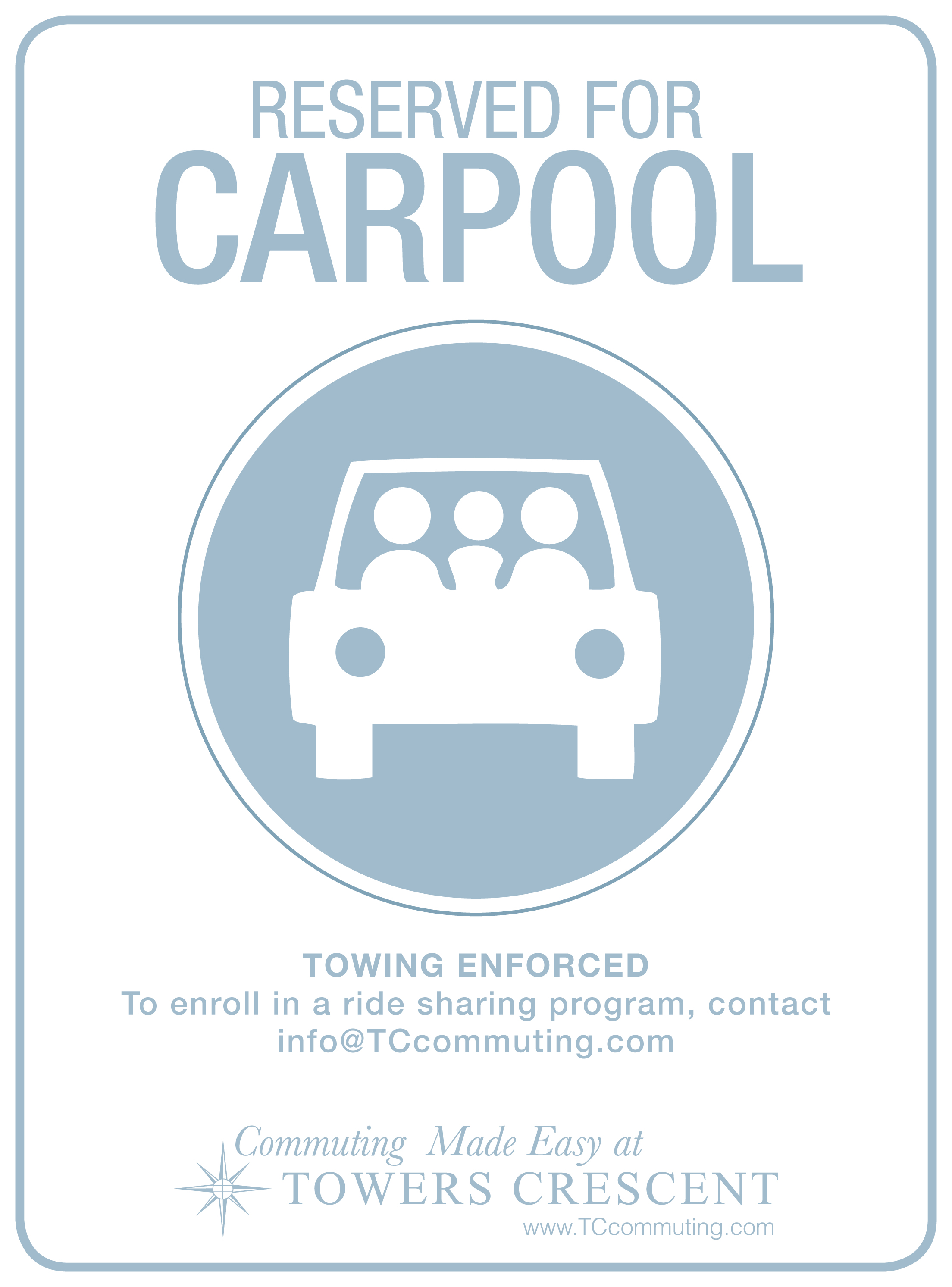 TOWERS_ Carpool sign2.indd